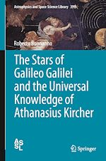 Download this eBook The Stars of Galileo Galilei and the Universal Knowledge of Athanasius Kircher