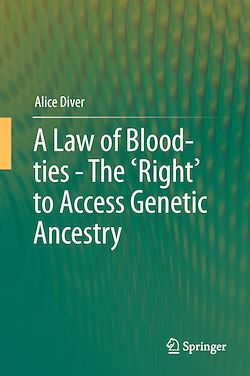 A Law of Blood-ties - The 'Right' to Access Genetic Ancestry