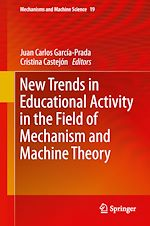 Download this eBook New Trends in Educational Activity in the Field of Mechanism and Machine Theory