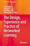 Download this eBook The Design, Experience and Practice of Networked Learning
