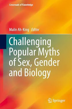 Challenging Popular Myths of Sex, Gender and Biology