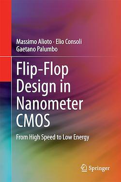 Flip-Flop Design in Nanometer CMOS