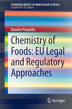 Chemistry of Foods: EU Legal and Regulatory Approaches
