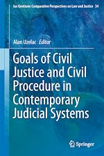 Download this eBook Goals of Civil Justice and Civil Procedure in Contemporary Judicial Systems