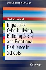 Download this eBook Impacts of Cyberbullying, Building Social and Emotional Resilience in Schools
