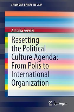 Resetting the Political Culture Agenda: From Polis to International Organization