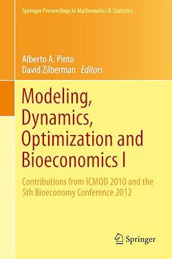 Modeling, Dynamics, Optimization and Bioeconomics I