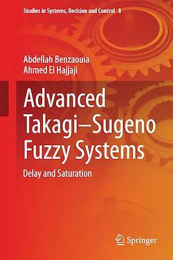 Advanced Takagi?Sugeno Fuzzy Systems