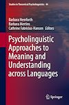 Download this eBook Psycholinguistic Approaches to Meaning and Understanding across Languages