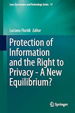 Download this eBook Protection of Information and the Right to Privacy - A New Equilibrium?