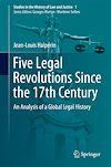 Télécharger le livre :  Five Legal Revolutions Since the 17th Century