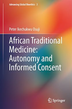 African Traditional Medicine: Autonomy and Informed Consent