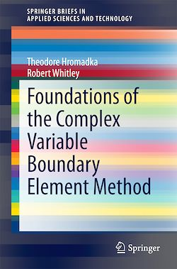 Foundations of the Complex Variable Boundary Element Method