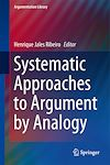Download this eBook Systematic Approaches to Argument by Analogy