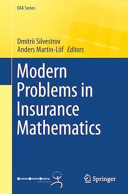 Modern Problems in Insurance Mathematics