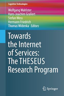Towards the Internet of Services: The THESEUS Research Program
