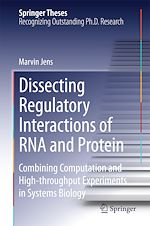 Download this eBook Dissecting Regulatory Interactions of RNA and Protein