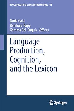 Language Production, Cognition, and the Lexicon