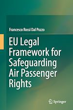 Download this eBook EU Legal Framework for Safeguarding Air Passenger Rights