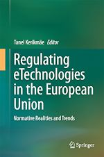 Download this eBook Regulating eTechnologies in the European Union