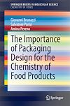 Download this eBook The Importance of Packaging Design for the Chemistry of Food Products
