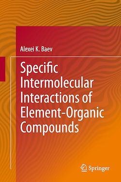 Specific Intermolecular Interactions of Element-Organic Compounds