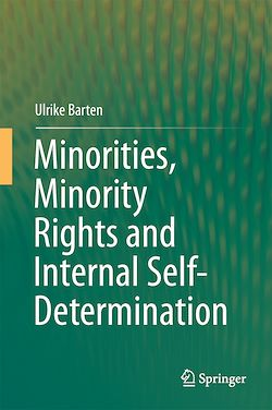 Minorities, Minority Rights and Internal Self-Determination