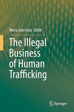 The Illegal Business of Human Trafficking