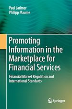 Download this eBook Promoting Information in the Marketplace for Financial Services