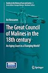 Télécharger le livre :  The Great Council of Malines in the 18th century