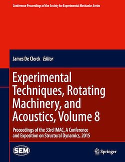 Experimental Techniques, Rotating Machinery, and Acoustics, Volume 8