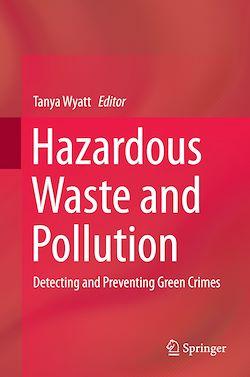 Hazardous Waste and Pollution