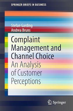 Complaint Management and Channel Choice