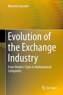 Evolution of the Exchange Industry