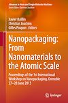 Télécharger le livre :  Nanopackaging: From Nanomaterials to the Atomic Scale