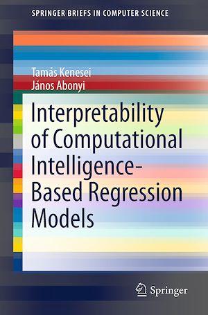 Téléchargez le livre :  Interpretability of Computational Intelligence-Based Regression Models
