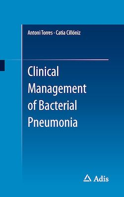 Clinical Management of Bacterial Pneumonia