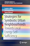 Télécharger le livre :  Strategies for Symbiotic Urban Neighbourhoods