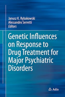 Genetic Influences on Response to Drug Treatment for Major Psychiatric Disorders