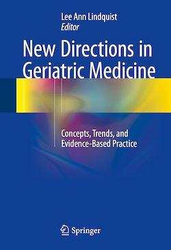 New Directions in Geriatric Medicine
