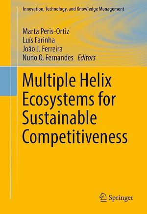 Téléchargez le livre :  Multiple Helix Ecosystems for Sustainable Competitiveness