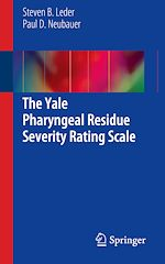 Download this eBook The Yale Pharyngeal Residue Severity Rating Scale