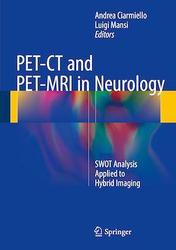 PET-CT and PET-MRI in Neurology