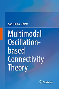 Multimodal Oscillation-based Connectivity Theory