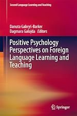 Download this eBook Positive Psychology Perspectives on Foreign Language Learning and Teaching