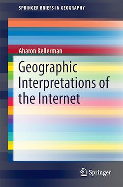 Geographic Interpretations of the Internet