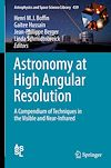 Télécharger le livre :  Astronomy at High Angular Resolution