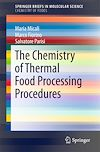 Download this eBook The Chemistry of Thermal Food Processing Procedures