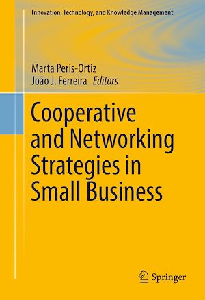 Téléchargez le livre :  Cooperative and Networking Strategies in Small Business