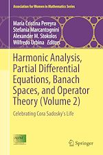 Download this eBook Harmonic Analysis, Partial Differential Equations, Banach Spaces, and Operator Theory (Volume 2)